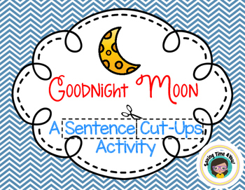 Goodnight Moon Sentence Cut Ups