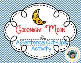 Goodnight Moon Sentence Cut Ups
