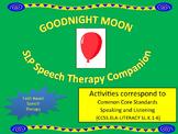 Goodnight Moon Speech Therapy Companion Corresponds to Com
