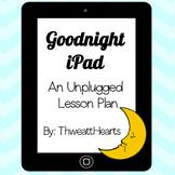 Goodnight iPad Lesson Plan
