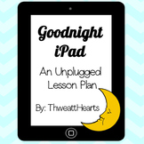 Goodnight iPad Lesson Plan