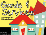 Goods & Services Project