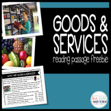 Goods & Services: Reading Passage FREEBIE