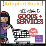 Goods and Services Adapted Books [Level 1 and Level 2] Dig