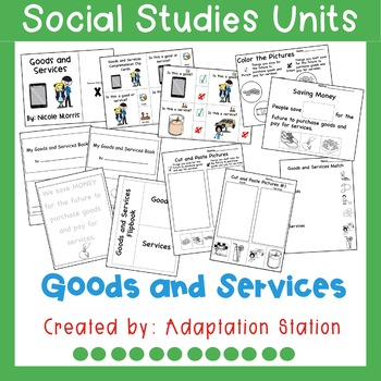 Goods and Services Adapted Unit for Special Education (A VAAP Resource)