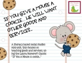 "Goods and Services ""If You Give a Mouse a Cookie..."""