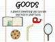 """Goods and Services """"If You Give a Mouse a Cookie..."""""""