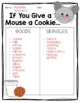Goods and Services: If You Give a Mouse a Cookie
