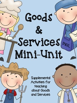 Goods and Services Mini-Unit (REVISED)