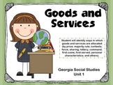 Goods and Services Slideshow ~ 2nd Grade Georgia Social Studies