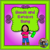 Goods and Services- Song