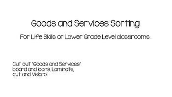 Goods and Services Sorting for Life Skills and Autism Classrooms