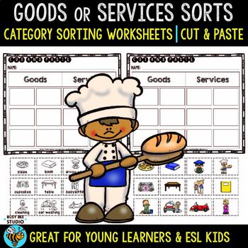 Goods and Services Sorts | Category Sort | Cut and Paste Worksheets
