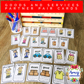 Goods and Services Student Pair Cards with Engagement Questions