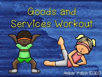 Goods and Services Workout (Social Studies)
