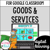 Goods and services for Google Classroom DIGITAL