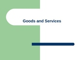 Goods vs. Services Power Point