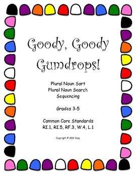 Goody, Goody Gumdrops, grades 3-5, plurals and sequencing