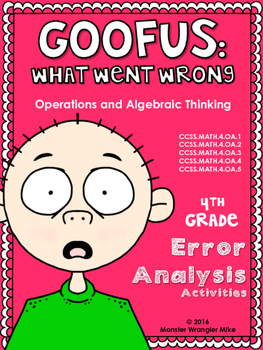 Goofus: What Went Wrong 4th Grade Operations and Algebraic Thinking