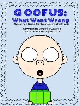 Goofus: What Went Wrong - Error Analysis Volume of Rectangular Prisms
