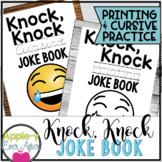 Hilarious Knock Knock PRINTING AND CURSIVE Practice Joke Book