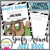 Goofy Animals CURSIVE Practice Joke Book