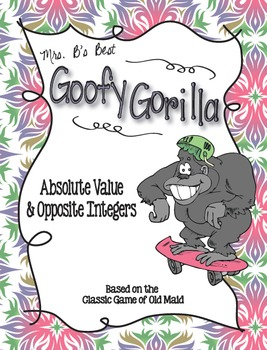 Goofy Gorilla Card Game: Absolute Value and Opposite Integers