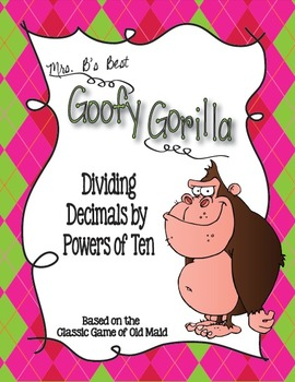 Goofy Gorilla Card Game: Dividing Decimals by Powers of Ten