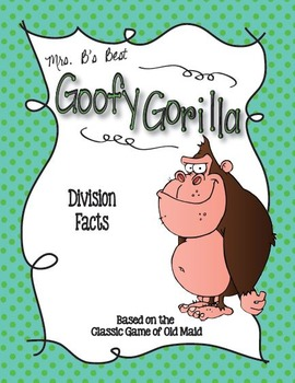 Goofy Gorilla Card Game: Division Facts