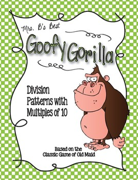 Goofy Gorilla Card Game: Division Patterns with Multiples of 10
