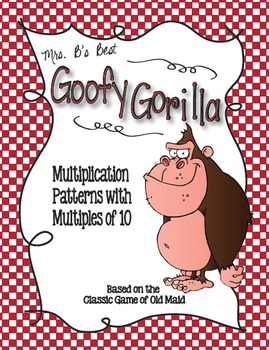 Goofy Gorilla Card Game: Multiplication Patterns with Multiples of 10