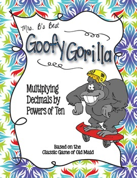 Goofy Gorilla Card Game: Multiply Decimals by Powers of Ten