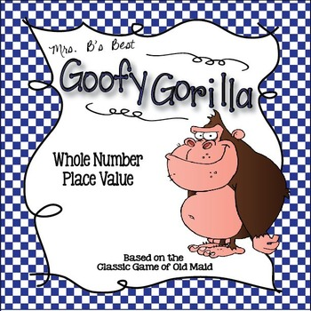 Goofy Gorilla Card Game: Whole Number Place Value
