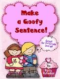 Goofy Sentences for Valentines