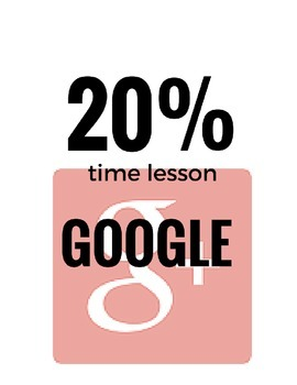Google 20% time in the classroom