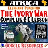 Google   African Ivory Wars Digital Lesson   Elephant Poac
