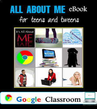 All About Me eBook for Teens and Tweens! (Google Apps and Google Classroom)