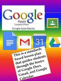 Google Apps Basics Standards Based Lesson Plan with Worksh