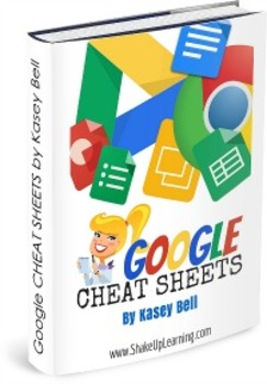 Google CHEAT SHEETS for Teachers and Students eBOOK (8 Cheat Sheets in ONE!)