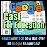 Google Cast For Education Guide