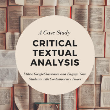 Google ClassRoom - Critical Textual Analysis Contemporary Case Study