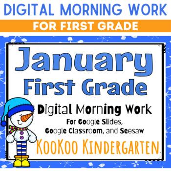 Google Classroom 1st Grade January Morning Work