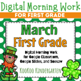 Google Classroom 1st Grade March Morning Work