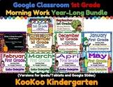 Google Classroom 1st Grade Morning Work Year-Long Bundle