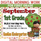 Google Classroom 1st grade September Morning Work