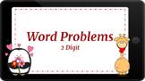 Google Classroom: 2 Digit Word Problems- Valentine's Day