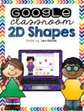 Google Classroom 2D shapes   Distance Learning