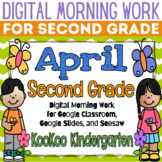 Google Classroom 2nd Grade April Morning Work