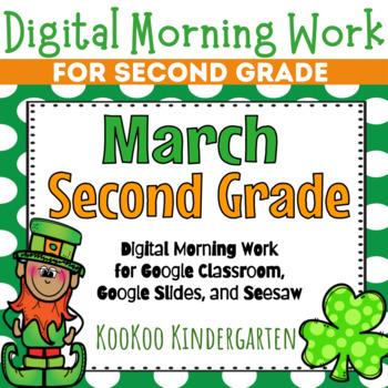 Google Classroom 2nd Grade March Morning Work
