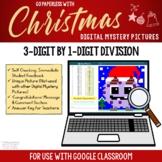 Google Classroom 3-Digit / 1-Digit Long Division Digital Christmas 4th Grade Up